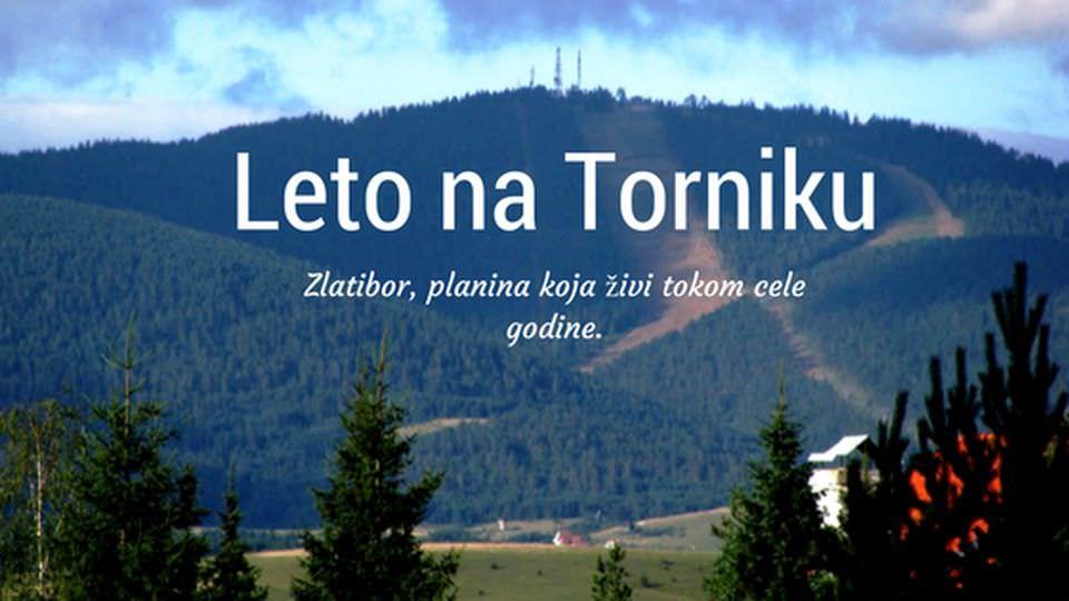 Leto na Torniku, Zlatibor